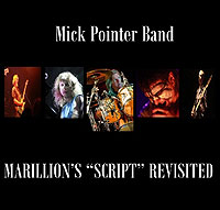 Double CD live - Mick Pointer Band - Marillion Script Revisited - 2014